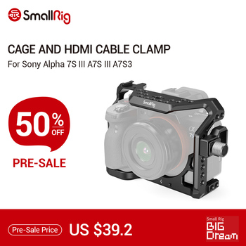 цена на SmallRig A7S3 A7siii Camera Cage For SONY Alpha 7S III Dslr Camera Cage With HDMI Cable Clamp Video Shooting DIY Cage  -3007