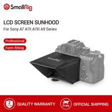 SmallRig kamera ekran osłona przeciwsłoneczna kaptur dla Sony A7 A7II A7III A9 seria lustrzanka cyfrowa/kamery wizjer osłona przeciwsłoneczna Hood 2215