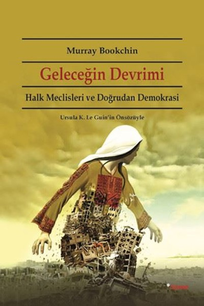 Revolution of the future Murray Bookchin Footnote (TURKISH)