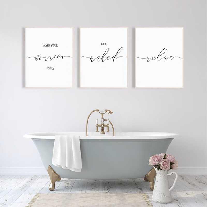 Wash Your Worries Away Print Get Naked Relax Bathroom Quotes Posters Wall Art Pictures Canvas Painting Guest Bathroom Decor Painting Calligraphy Aliexpress