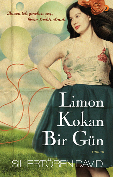 Limon Smelling A Day By Ertören David Cinius Novel Sequence (TURKISH)