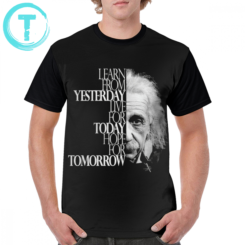 Physics T Shirt Live For Today T-Shirt 100 Percent Polyester Awesome Graphic Tee Shirt Male Fashion Short Sleeves 5x Print Tshirt