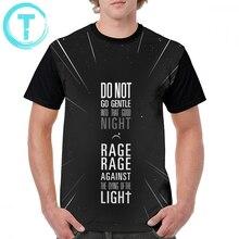 Interstellar T Shirt Do Not Go Gentle Into That Good Night T-Shirt Male 4xl Graphic Tee Short Sleeves Fun Tshirt