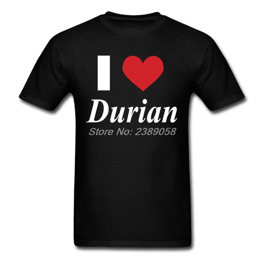 Shirt design latest 2017 - I Love Durian 2017 Fashion New Design Men T Shirt Latest Crew Neck Short Sleeve Organic