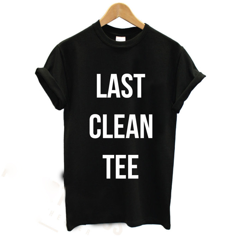 3c8577a28 LAST CLEAN TEE / PRINTED MENS T SHIRT / SLOGAN PRINT FUNNY SWAG TOP TUMBLR  BLACK TShirt Tee Shirt Unisex F10538-in T-Shirts from Men's Clothing on ...