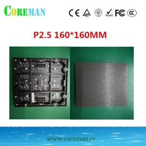 Image 1 - 64*64 точки p2.5 Светодиодная панель 160x160 светодиодный дисплей модуль p2 светодиодный шкаф p2 рекламный сценический светодиодный дисплей экран модуль