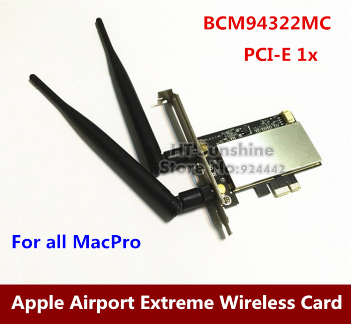 High Quality   Airport Extreme 2.4G 5G dual frequency BCM94322MC Wireless MACPRO PCI-E 1X WIFI Card For All Mac Pro high quality iss g200 1 pb niagara2250 60 pci sales all kinds of motherboard