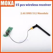 Беспроводной приемник с антенной DMX512, 15 шт./лот, модуль 2,4G DMX, Беспроводная портативная плата, простая в использовании, встроенный в свет