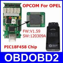Fuerte Y Durable V1.59 OPCOM OP-COM OBD2 Herramienta Para SAAB OPEL OP COM Interfaz de Diagnóstico Con El Software Más Reciente 120309A Escáner