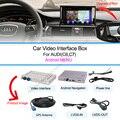 Gps do carro de vídeo Interface para AUDI A1 / Q3 / A4 / A5 / Q5 / A6 / Q7 / A8 andriod sistema de navegação GPS box suporte 1080 P Built in wi fi