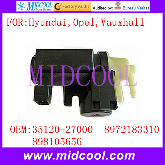 New Boost Pressure Valve Converter Vacuum Solenoid  use OE NO. 35120-27000 8972183310 898105656 for Hyundai Opel Vauxhall new ignition coil use oe no 27301 04000 for hyundai