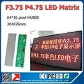 Frete grátis F3.75 led dot matrix 64 x 16 pixel 304 x 76 mm P4.75 matrix led módulo