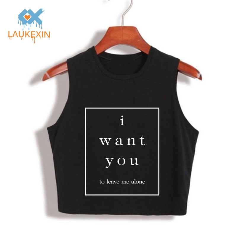 I WANT YOU LEAVE ME ALONE FASHION CROP TOP HIP HOP LETTER PRINT WOMENS SEXY CROP TOPS CAMI TOP CROPPED FOR 80S 90S TANK TOP