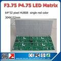 Бесплатная доставка крытый F3.75 P4.75 красный цвет из светодиодов матричный жк-модуль 304 * 152 мм 64 * 32 пикселей для из светодиодов вывеска