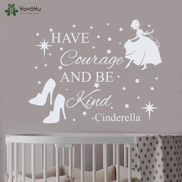 Wall decal vinyl sticker nursery cinderella quote princess room have courage and be kind with stars