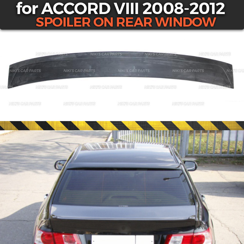 Spoiler on rear window case for Honda Accord VIII 2008 2012 ABS plastic special limited aero