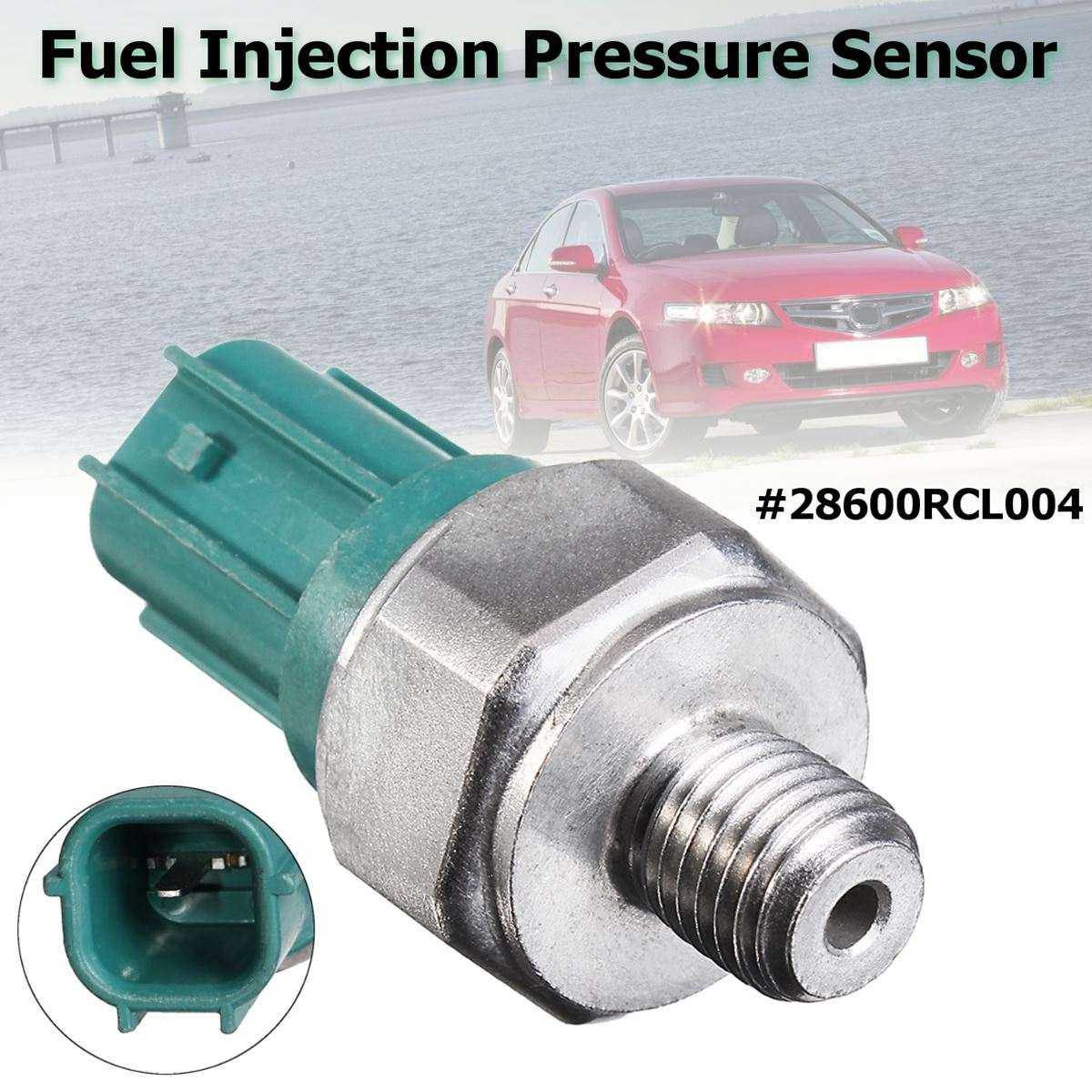 #28600RCL004 #PS626 Fuel Injection Pressure Transmission Sensor For Honda/Accord/Acura/CR-V Element RSX TSX 2003 2004 2005 2006