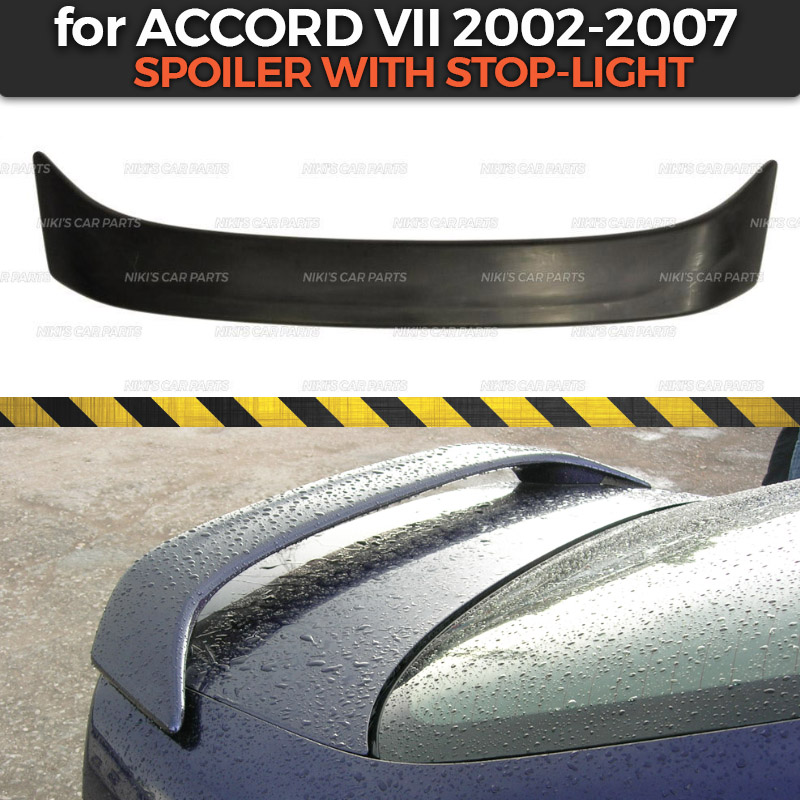 Spoiler with stop light case for Honda Accord VII 2002 2007 ABS plastic aero wing dynamic