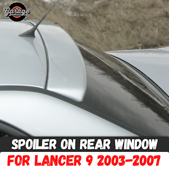 Spoiler on rear window for Mitsubishi Lancer 9 2003 2007 ABS plastic canopy aero wing molding