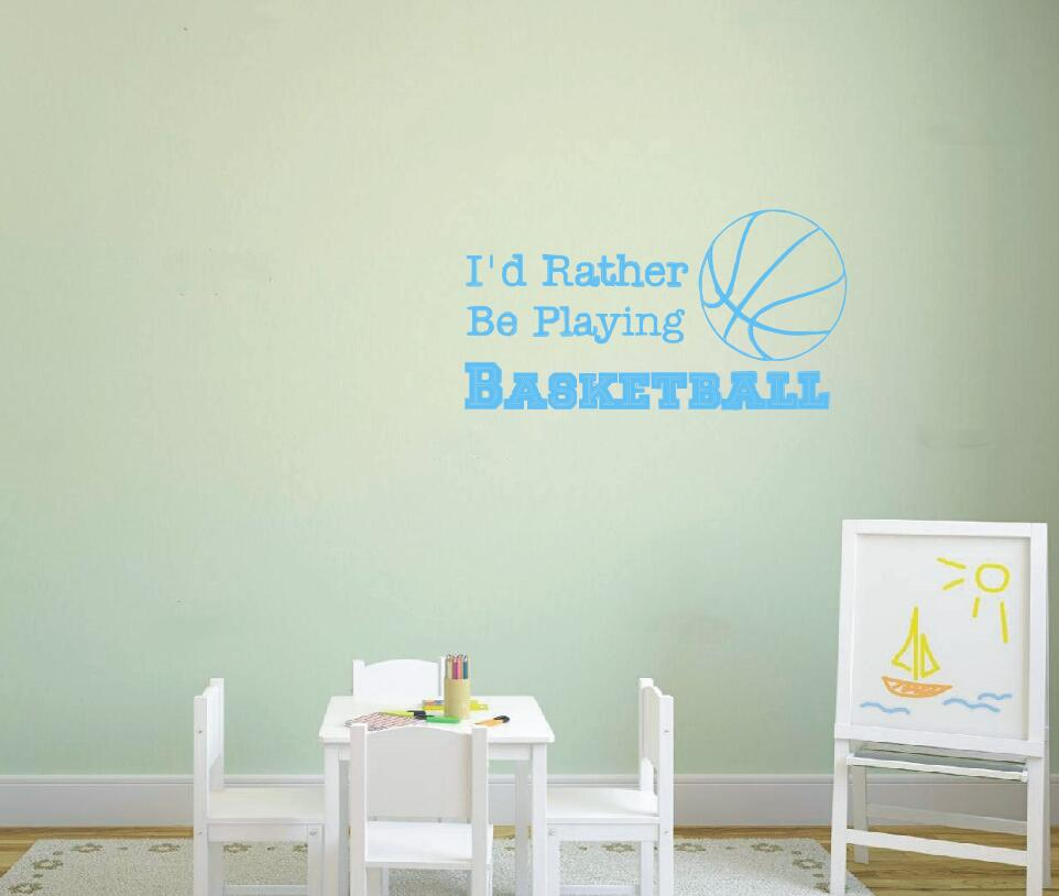Basketball Wall Decal Quote I D Rather Be Playing Basketball Sports