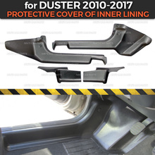 Protective covers for Renault / Dacia Duster 2010 2017 of inner lining ABS plastic trim accessories protection of carpet styling