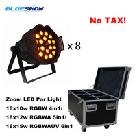 No tax custom by sea,8pcs/flightcase Zoom LED par light 18x10W RGBW 4in1 18x12W RGBWA 5in1 18x15w RGBWAUV 6in1 par64