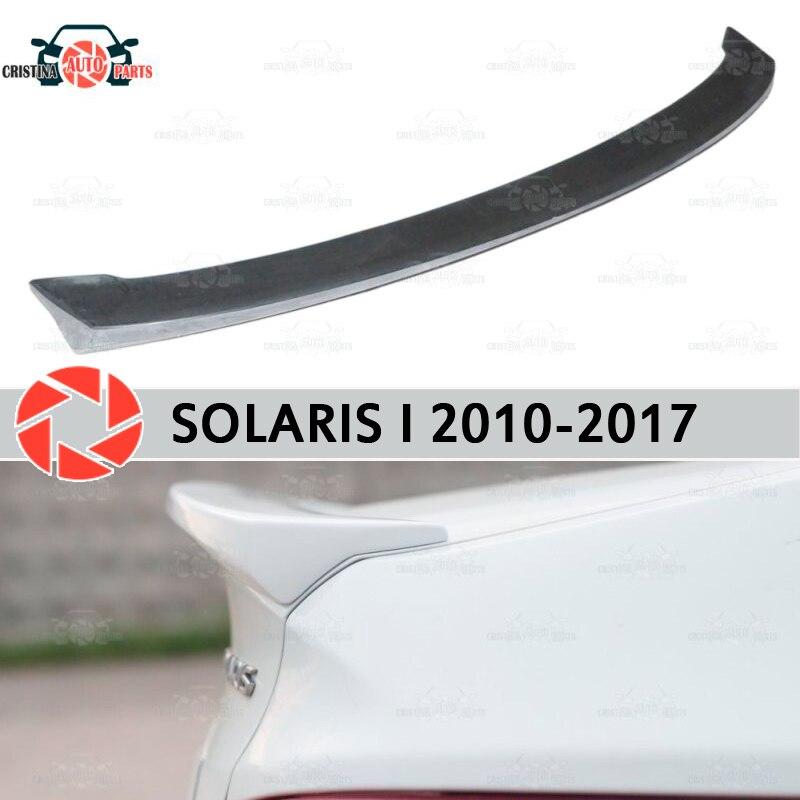 الشفاه المفسد لشركة هيونداي سولاريس 2010-2017 واسعة نموذج البلاستيك ABS الديكور جذع اكسسوارات الباب حماية سيارة التصميم