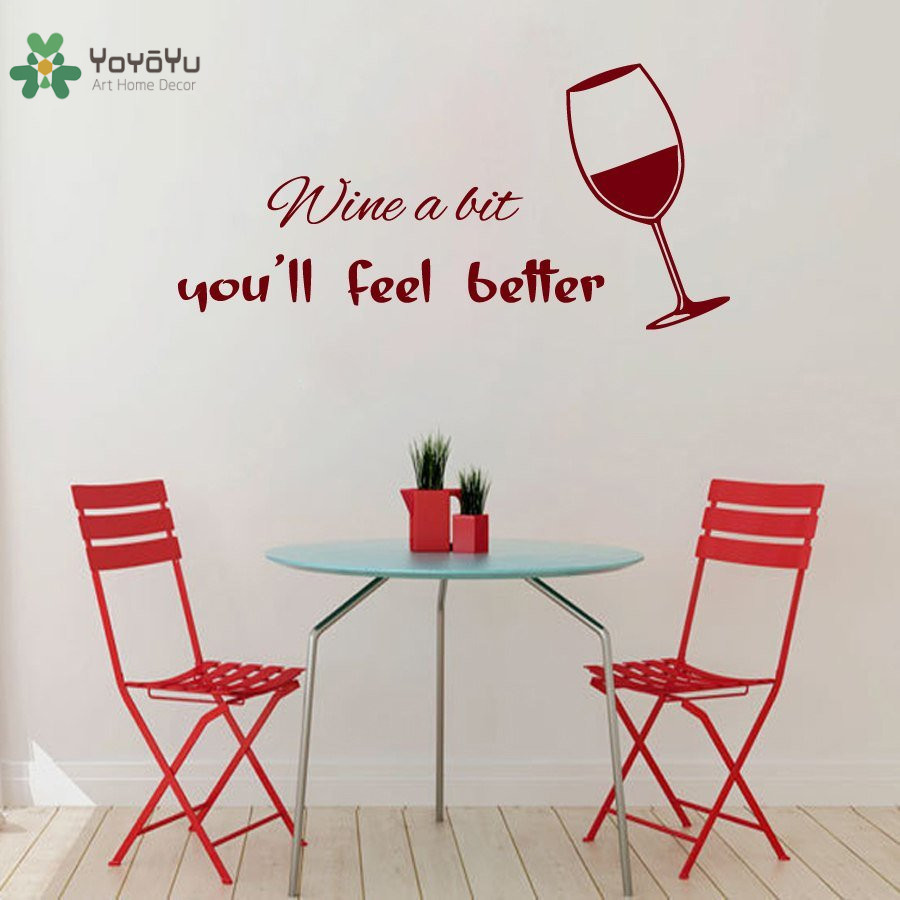 Wall Decal Vinyl Sticker Glass Of Wine With Quote Wine A Bit Youll Feel Better Cafe Kitchen Dining Room Decor Poster WW-371