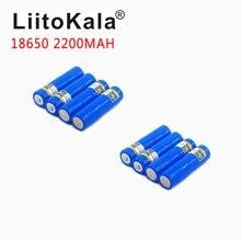 8 قطعة/الوحدة LiitoKala 3.7 فولت 18650 2200 مللي أمبير 100% جديد الأصلي 18650 بطارية ليثيوم قابلة للشحن ل بطارية مصباح يدوي + وأشار