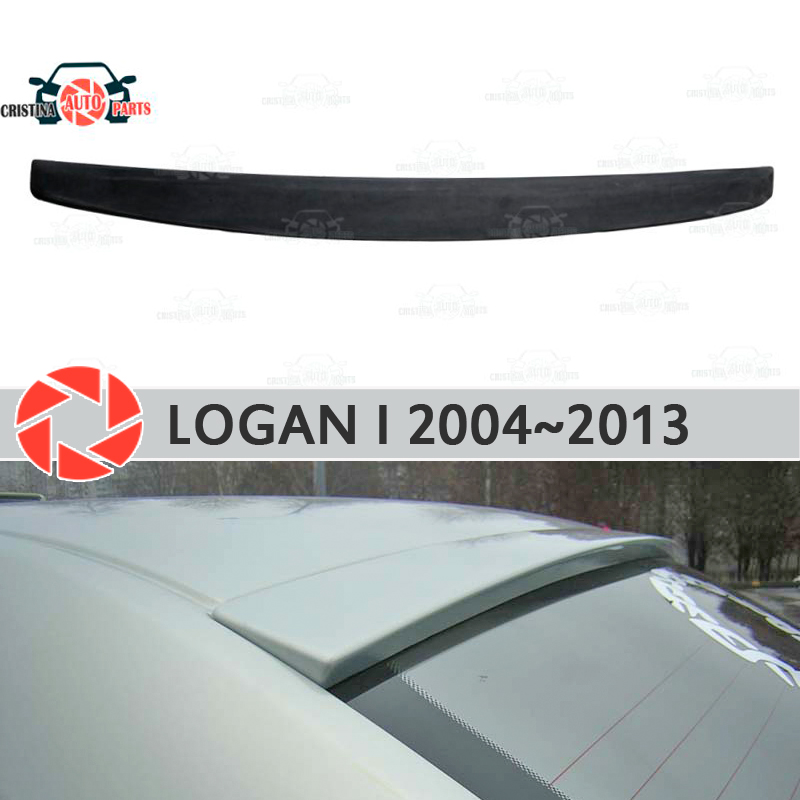Spoiler on rear window for Renault Logan 2004-2013 canopy plate lip spoiler plastic ABS guard sill accessories car styling xy superheroes baby on board car styling reflective car stickers decals baby in car window rear windshield cute car sticker