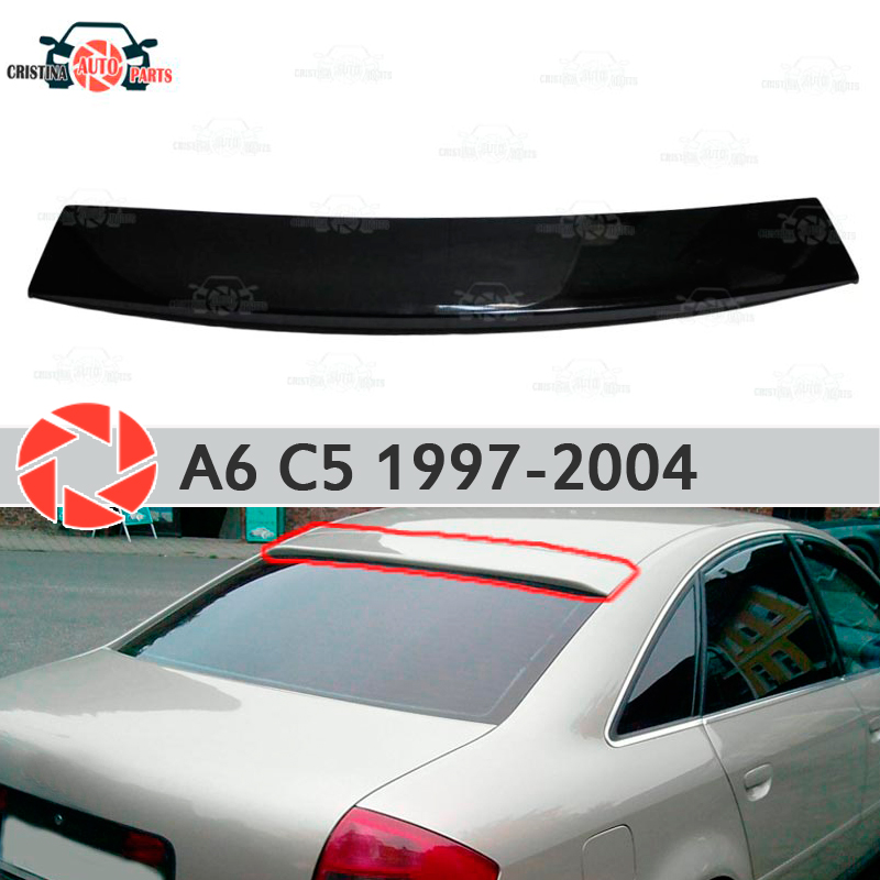 Spoiler on rear window for Audi A6 C5 1997-2004 canopy plate lip spoiler plastic ABS guard sill accessories car styling xy superheroes baby on board car styling reflective car stickers decals baby in car window rear windshield cute car sticker