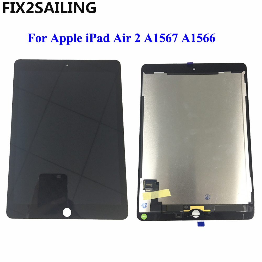 9.7 LCD For Apple iPad 6 Air 2 A1567 A1566 9.7'' 100% AAA+ Grade LCD Display Touch Screen Digitizer Assembly Replacement for ipad air 2 ipad6 a1567 a1566 lcd display touch screen digitizer assembly for ipad 6