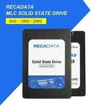 Recadata 2.5 дюймов SATA III 64 ГБ/128 ГБ/256 ГБ SSD жесткий диск высокого Скорость MLC внутренний твердотельный накопитель для настольных ноутбука