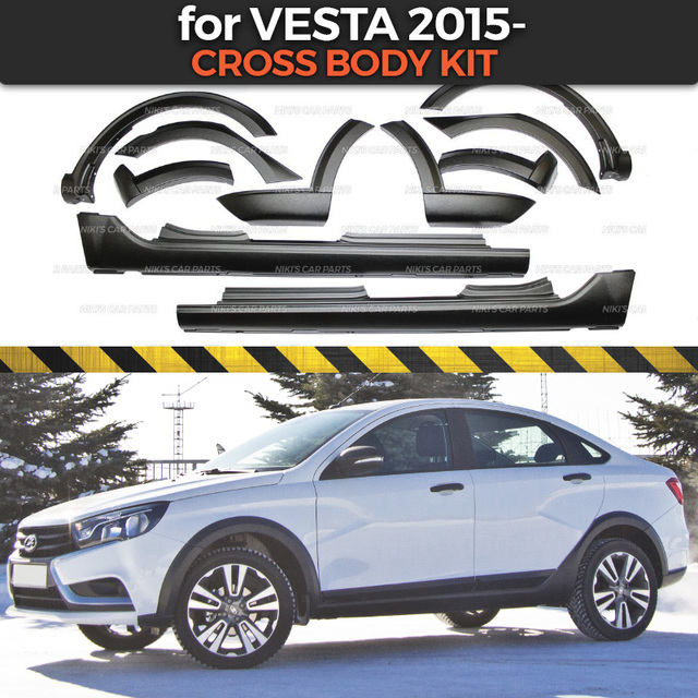 Cross body kit for Lada Vesta 2015  extensions fenders and side skirts 1 set / 10 pcs plastic ABS protection trim covers car