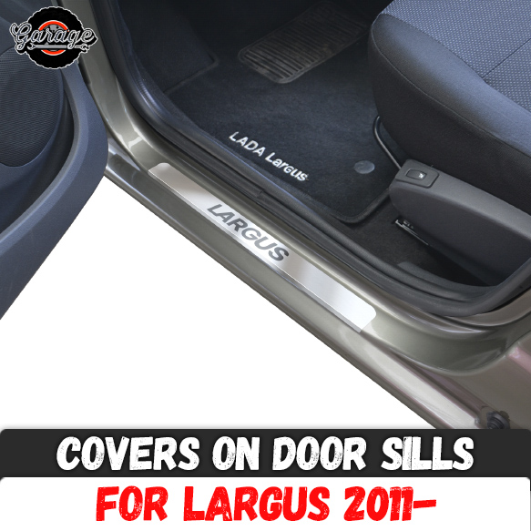 Guard covers on door sills for Lada Largus Cross 2011 Stainless steel accessories protection interior molding