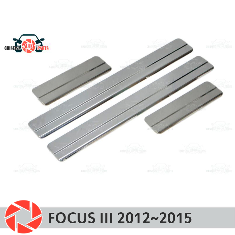 Door sills for Ford Focus 3 2012~2015 step plate inner trim accessories protection scuff car styling decoration clear one set 12v drl led car light drl daytime running lights for ford focus 2012 2013 with fog light car styling free shipping d20