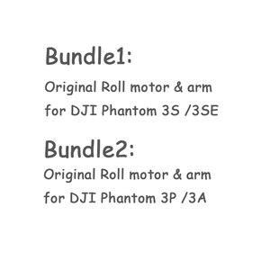 Image 5 - 100% Originele Phantom 3 s/3SE/3A/3 p Gimbal Roll Motor & Arm Beugel Reparatie Spare onderdelen voor DJI Phantom 3 Serie Vervanging