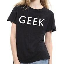 2017 New Women Geek Letter Print Tee Shirt Casual Short Sleeve Lovers T-shirt