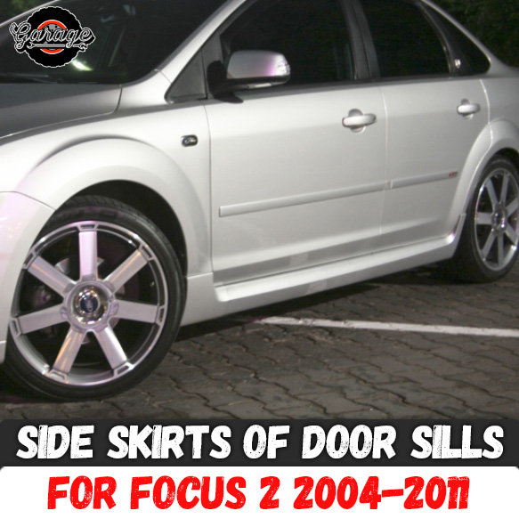 Side skirts case for Ford Focus 2 2004 2011 of door sills ABS plastic pads body