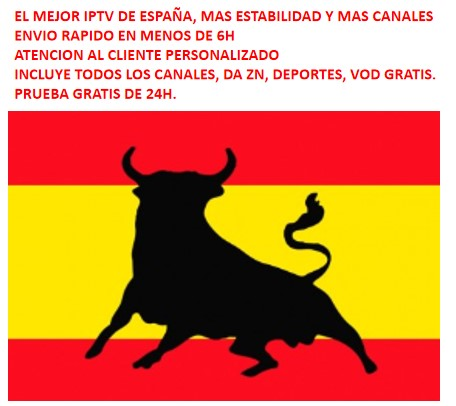 2019 UM ANO DA ESPANHA M3U HD IPTV MAS COMPLETO INCLUI ZN, mensagem esportes, TRANSPORTE de VOD, ETC. PARA O ANDROID, IOS, SMART TV, ETC