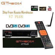 GTmedia V7 плюс Россия DVB T2 DVB S2 цифровой tv box рецепторов тюнер комбо Wi-Fi Спутниковый ресивер Клайн декодер Youtube Biss Пау