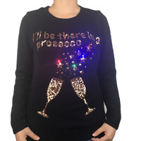 Funny Light Up I Will Be There In Prosecco Ugly Christmas Sweater For Women Cute Girls