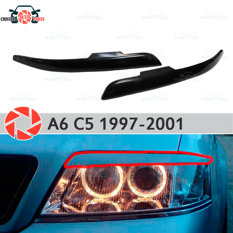 Eyebrows for Audi A6 C5 1997-2001 for headlights cilia eyelash plastic ABS moldings decoration trim covers car styling eyelash lace trim jersey cami top