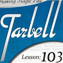 Тарбелл 103: изготовление волшебных фокусов
