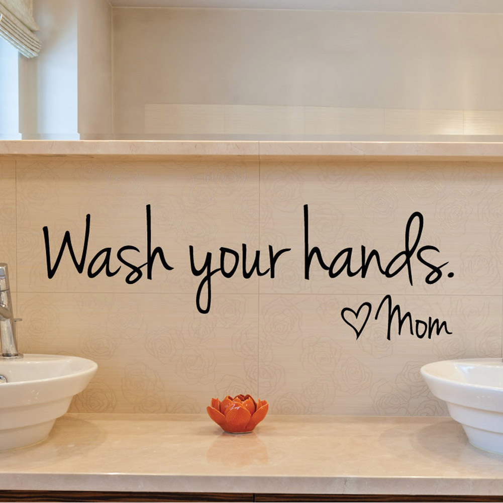 Bathroom Wall Stickers    Wash Your Hands Love Mom   Waterproof Art Vinyl  Decal Bathroom Wall Decor 1Pc