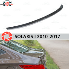 Спойлер для hyundai Solaris 2010-2017 пластик ABS Украшения ствол двери аксессуары защита Тюнинг автомобилей