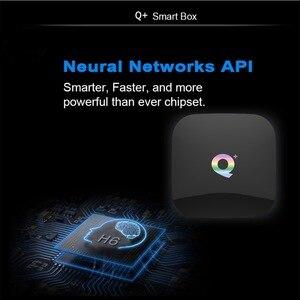 Image 3 - Qplus tv box 스마트 6 k 울트라 hd 4 + 32g 안드로이드 9.0 영화 wifi 구글 캐스트 넷플 릭스 미디어 플레이어 iptv 셋톱 박스 qplus