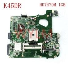 K45DR HD7470M 1 ГБ ноутбук материнская плата для ASUS A45D A45DR K45D R400DR R400D K45DR материнская плата для ноутбука протестированная Рабочая