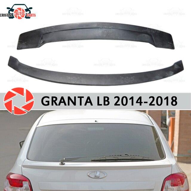 Спойлер для Lada Granta Liftback 2014-2018 спойлер на заднее окно пластик ABS украшение багажника Аксессуары для двери автомобиля Стайлинг