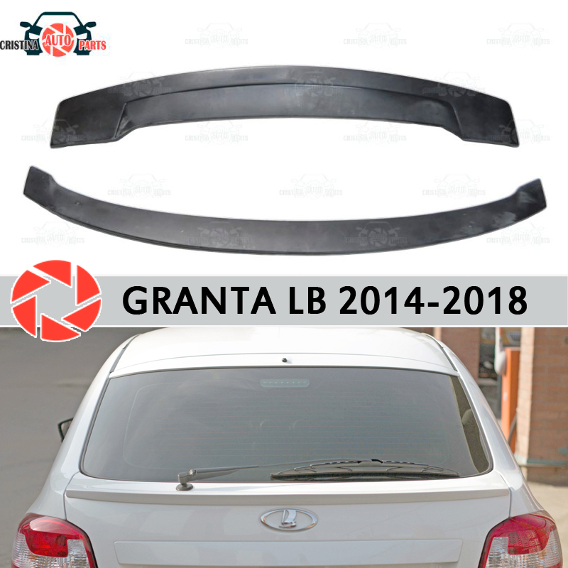 Spoiler for Lada Granta Liftback 2014-2018 spoiler on rear window plastic ABS decoration trunk door accessories car styling metal car rear sticker emblem badge decal car styling number auto decoration car accessories for mercedes benz e class e220 amg